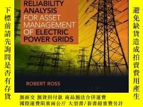 二手書博民逛書店Reliability罕見Analysis for Asset Management of Electric Po