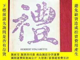 二手書博民逛書店Confucius罕見the secular as sacredY445475 Herbert Fingare