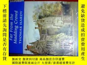 二手書博民逛書店英文原版;FAR罕見FROM THE MADDING CROWD《遠離塵囂》Y14152