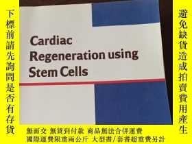 二手書博民逛書店Cardiac罕見Regeneration using Stem Cells(英文原版)Y208076 Kei