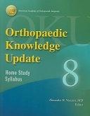 二手書博民逛書店《Orthopaedic Knowledge Update 8: Home Study Syllabus》 R2Y ISBN:089203338X