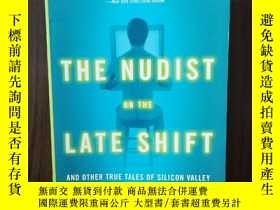 二手書博民逛書店The罕見Nudist on the Late Shift: And Other True Tales of Si