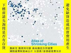 二手書博民逛書店Atlas罕見Of Shrinking CitiesY364682 Elke Beyer Hatje Cant
