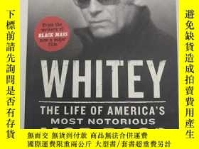 二手書博民逛書店Whitey罕見: the life of America s most notorious mob boss 懷