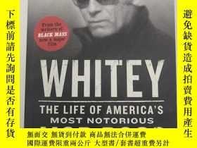 二手書博民逛書店Whitey罕見: the life of America s most notorious mob boss 懷