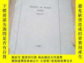 二手書博民逛書店TREATY罕見OF PEACE WITH ITALY 1947