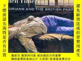 二手書博民逛書店In罕見the Olden Time: Victorians and the British pastY236