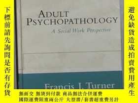 二手書博民逛書店英文原版罕見Adult Psychopathology by F