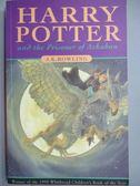 【書寶二手書T1/原文小說_MDW】Harry Potter and the Prisoner of Azkaban_JKRowling