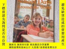 二手書博民逛書店School罕見Days Around the WorldY21