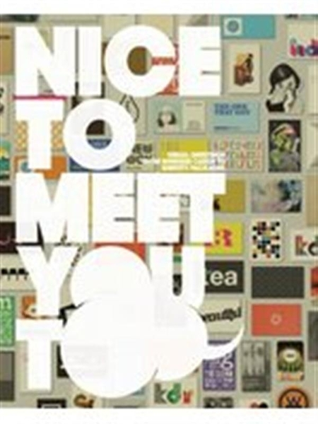 (二手書)Nice To Meet You Too: Visual Greetings from Business Cards to Id..