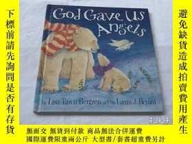 二手書博民逛書店God罕見Gave Us Angels: A Picture BookY8204 Lisa T. Bergre