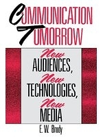 二手書博民逛書店《Communication Tomorrow: New Aud