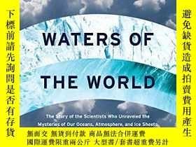 二手書博民逛書店Waters罕見Of The World: The Story Of The Scientists Who Unr