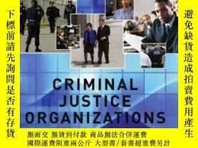 二手書博民逛書店Criminal罕見Justice Organizations: Administration And Manag