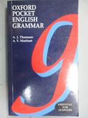 【書寶二手書T5/字典_ONA】Oxford Pocket English Grammar_Thompson