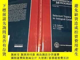 二手書博民逛書店Selected罕見Topics in Integral Geo