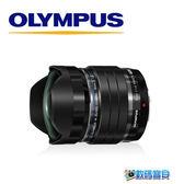 【送日本拭鏡組】OLYMPUS M.ZUIKO 8mm F1.8 Fisheye PRO 魚眼鏡頭 【回函送現金禮券】元佑公司貨