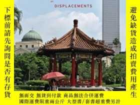 二手書博民逛書店Taipei:罕見City Of Displacements (