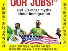 二手書博民逛書店They罕見Take Our Jobs!Y364682 Chomsky, Aviva Houghton Mif