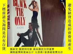 二手書博民逛書店BLACK罕見THE ONLY A NOVEL《黑色》是唯一的一部小說Y12880 JULIA FENTON