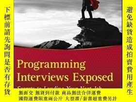 二手書博民逛書店Programming罕見Interviews ExposedY364682 John Mongan Wrox