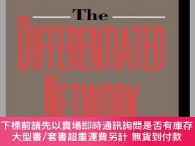 二手書博民逛書店預訂The罕見Differentiated Network: Organizing Multinational C