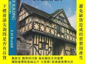 二手書博民逛書店Timber罕見Building in BritainY3464