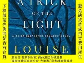 二手書博民逛書店A罕見Trick Of The LightY256260 Louise Penny Minotaur Book
