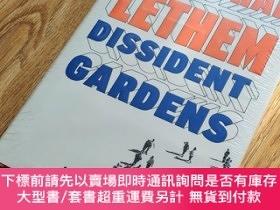 二手書博民逛書店Dissident罕見Gardens : A NovelY133557 Jonathan Lethem Ran