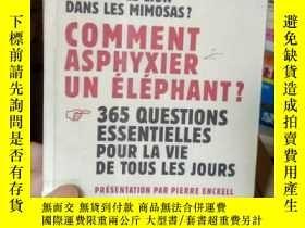 二手書博民逛書店COMMENT罕見ASPHYXIER UN ELEPHANT?Y