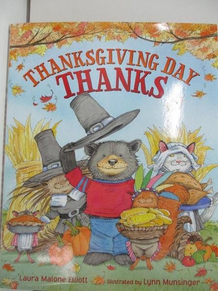 【書寶二手書T3/少年童書_DRI】Thanksgiving Day Thanks_Elliott, Laura Malone/ Munsinger, Lynn (ILT)