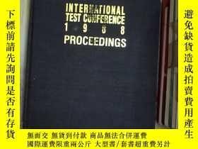 二手書博民逛書店INTERNATIONAL罕見TEST CONFERENCE 1988 1988年國際測試會議Y261116