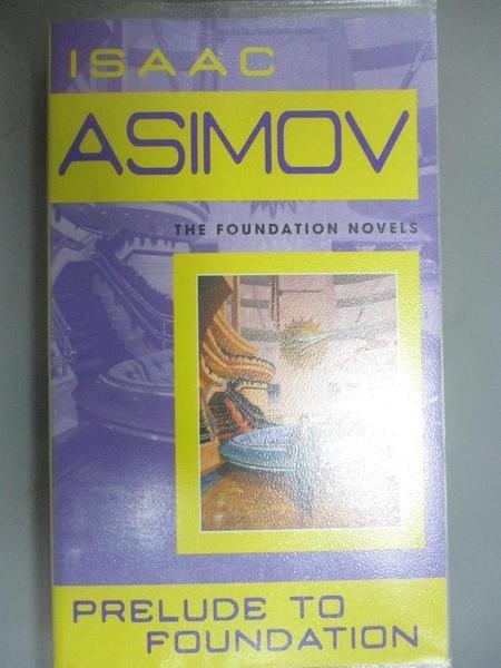 【書寶二手書T1/原文小說_HHH】Prelude to Foundation_Asimov, Isaac