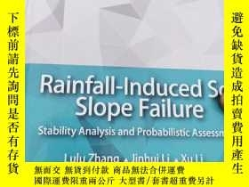 二手書博民逛書店Rainfall罕見induced soil slope failure - stability analysis