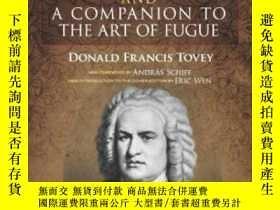 二手書博民逛書店Bach s罕見The Art Of Fugue And A Companion To The Art Of Fu