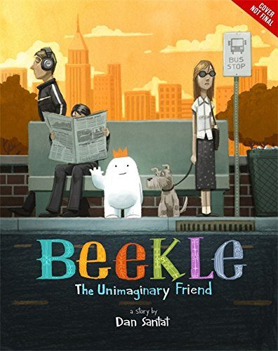【麥克書店】THE ADVENTURES OF BEEKLE:THE UNIMAGINARY FRIEND /英文繪本