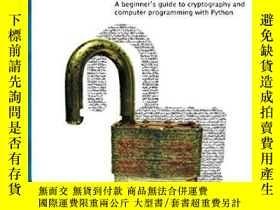 二手書博民逛書店Hacking罕見Secret Ciphers With Python-用Python破解密碼Y436638