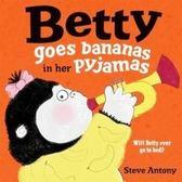 下殺66折! 【貝蒂不想不想去睡覺: 原文版】BETTY GOES BANANA IN THE PAJAMA《主題: 情緒管理.床邊故事》