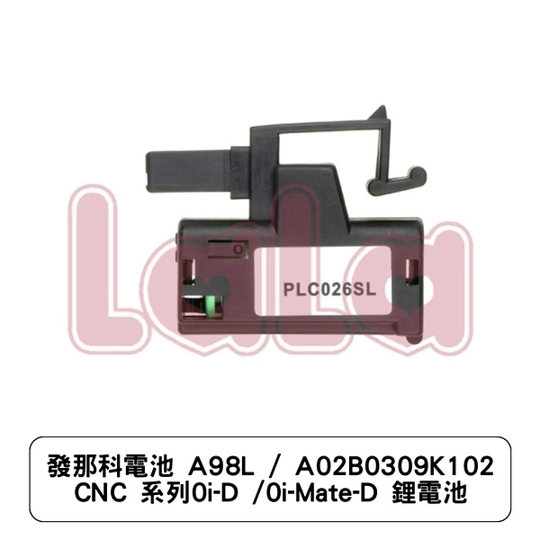 發那科電池 A98L / A02B0309K102 CNC 系列 0i-D /0i-Mate-D 鋰電池