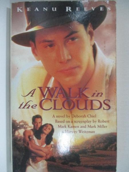 【書寶二手書T1/原文小說_H4I】A Walk in the Clouds_D. Chiel