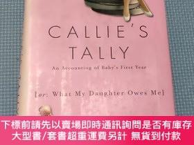 二手書博民逛書店Callie s罕見Tally(凱麗的理貨)Y408729 Betsy Hoeie 不祥 出版2002