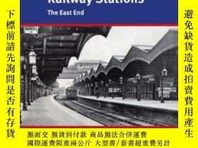 二手書博民逛書店Londons罕見Disused Railway Stations – The East End-倫敦廢棄火車站-