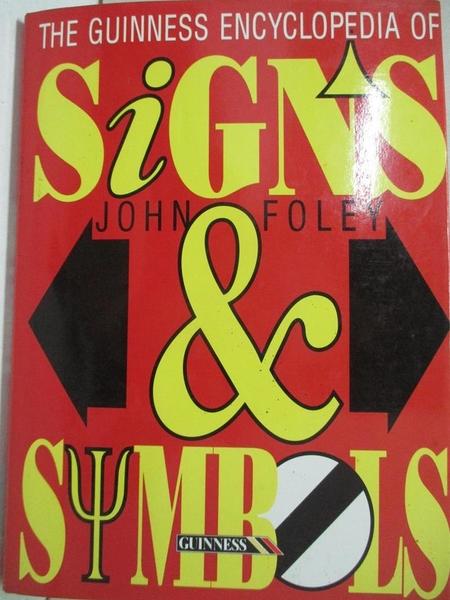 【書寶二手書T1/設計_DRD】The Guinness Encyclopedia of Signs & Symbols_John Foley