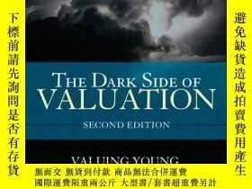 二手書博民逛書店The罕見Dark Side Of Valuation: Valuing Young Distressed And