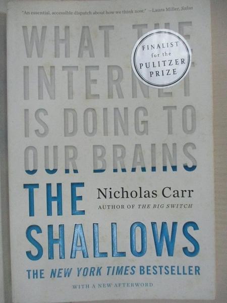 【書寶二手書T3/原文小說_AG8】The shallows : what the Internet is doing to our brains_Nicholas Carr