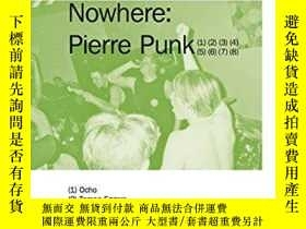二手書博民逛書店Pierre罕見Punk - This Road Leads to NowhereY360448 Josh G