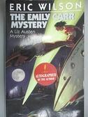 【書寶二手書T9/原文小說_GV2】The Emily Carr Mystery_Eric Wilson~一元起標