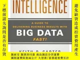 二手書博民逛書店Actionable罕見Intelligence: A Guide to Delivering Business