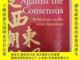 二手書博民逛書店Against罕見the Consensus Reflectio